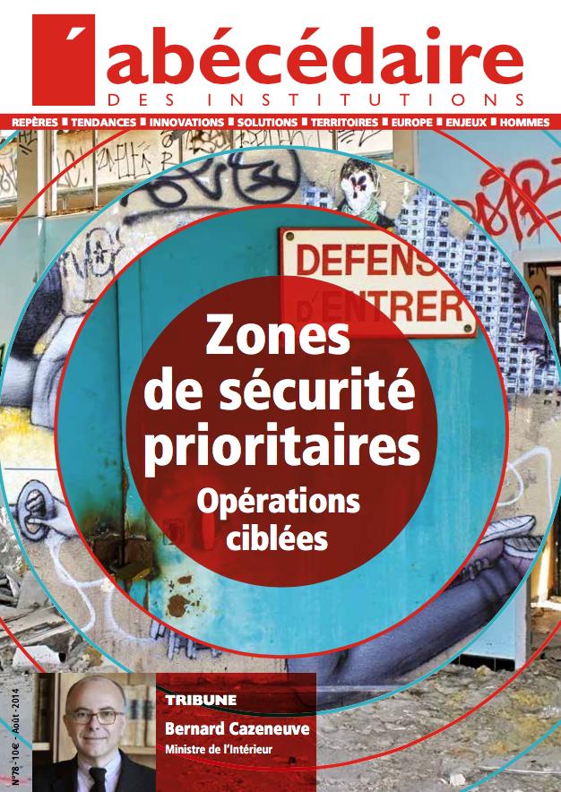 Zones de sécurité prioritaires : une équation compliquée