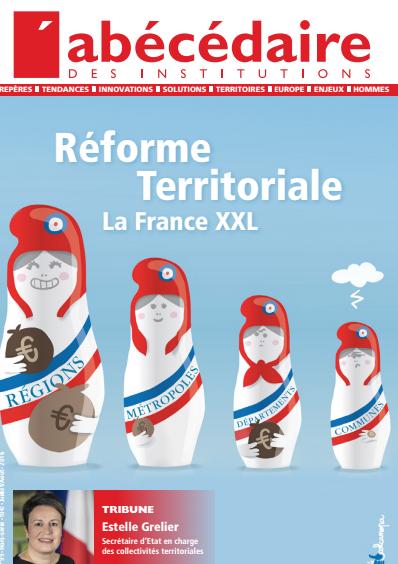 Réforme territoriale : la naissance de monstres administratifs