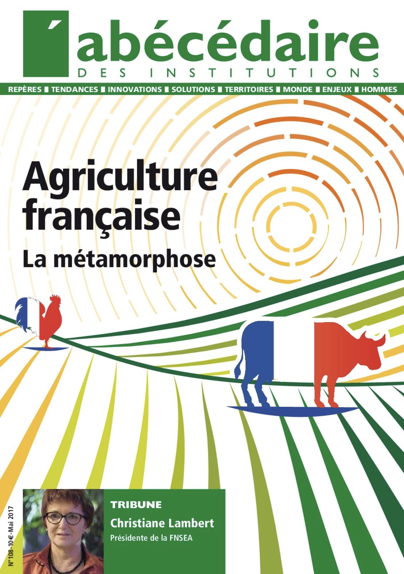 Agriculture : la métamorphose
