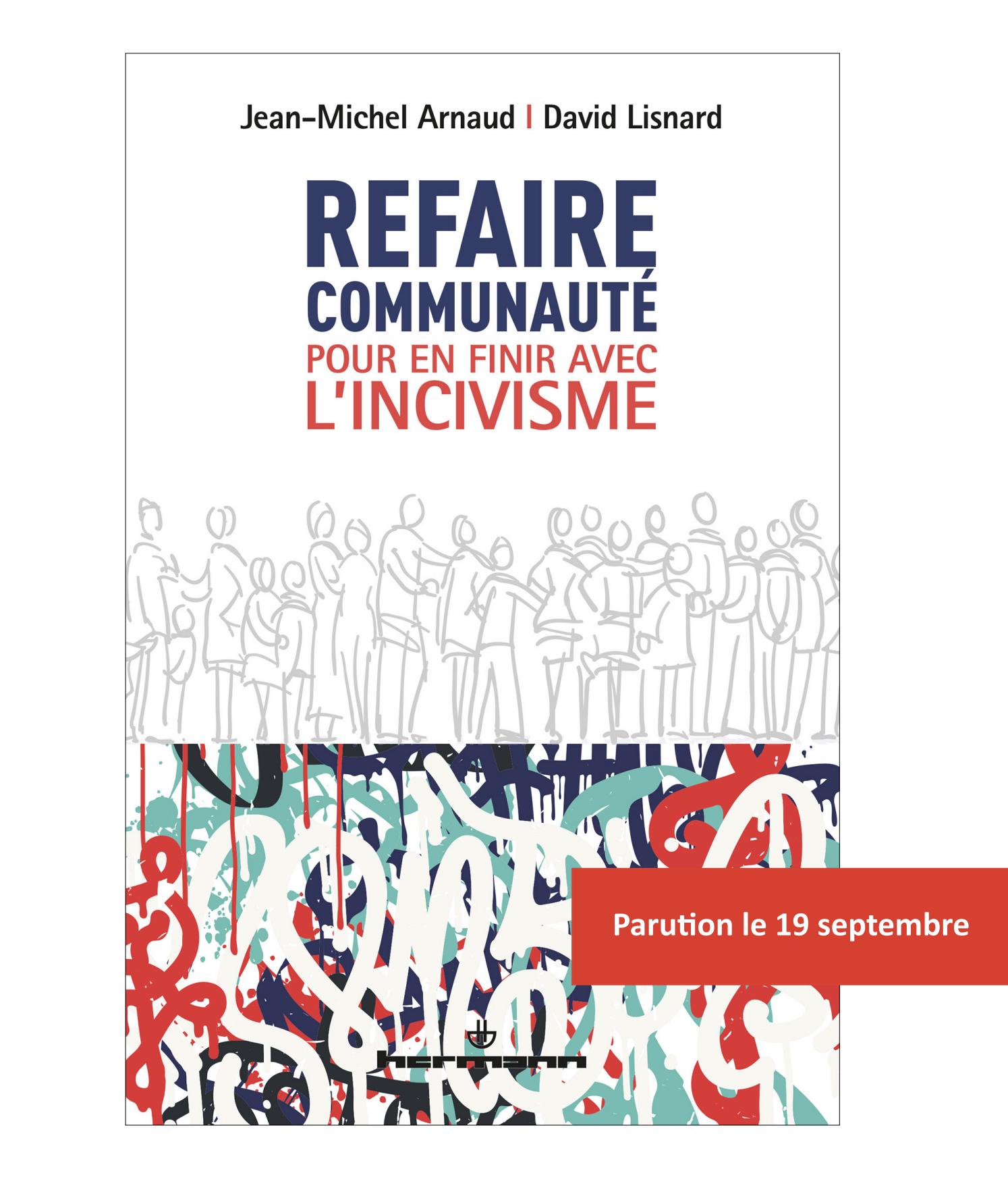 Publication : «Refaire communauté pour en finir avec l'incivisme»