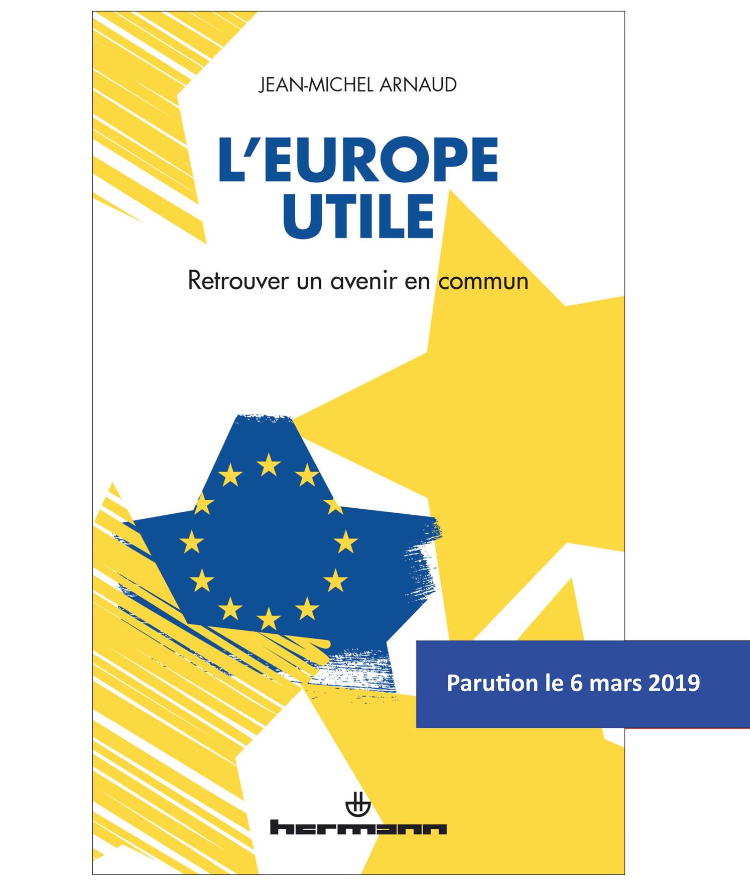 Publication : «L'Europe utile – Retrouver un avenir commun»