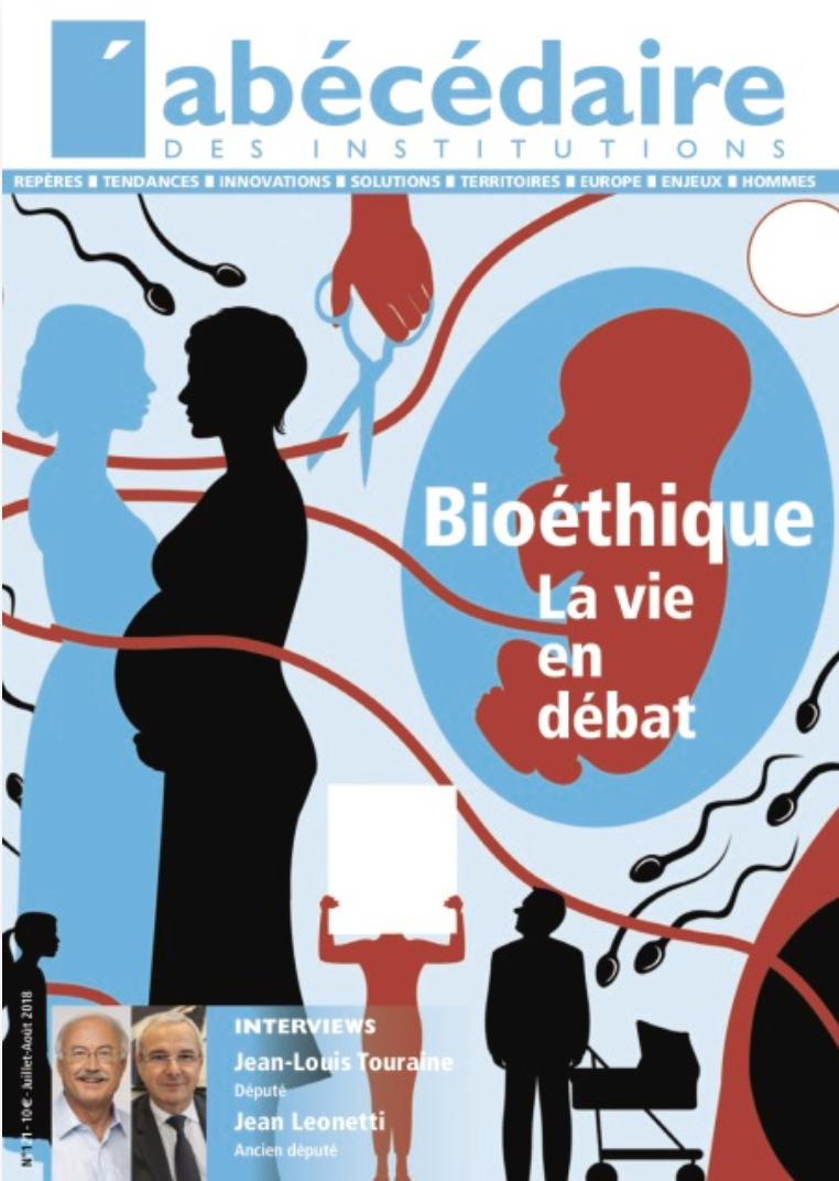 Bioéthique, la vie en débat