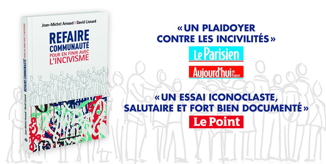 Refaire communauté - Jean-Michel Arnaud - David Lisnard