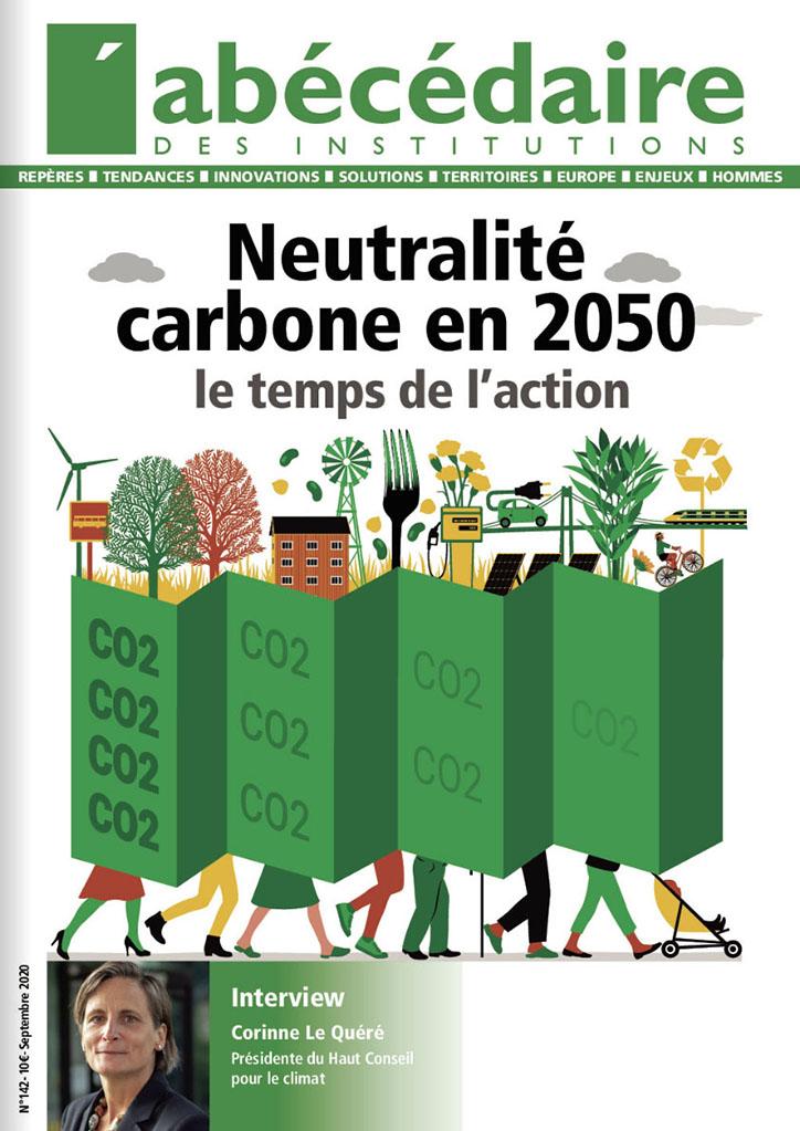 Neutralité carbone en 2050 : le temps de l'action