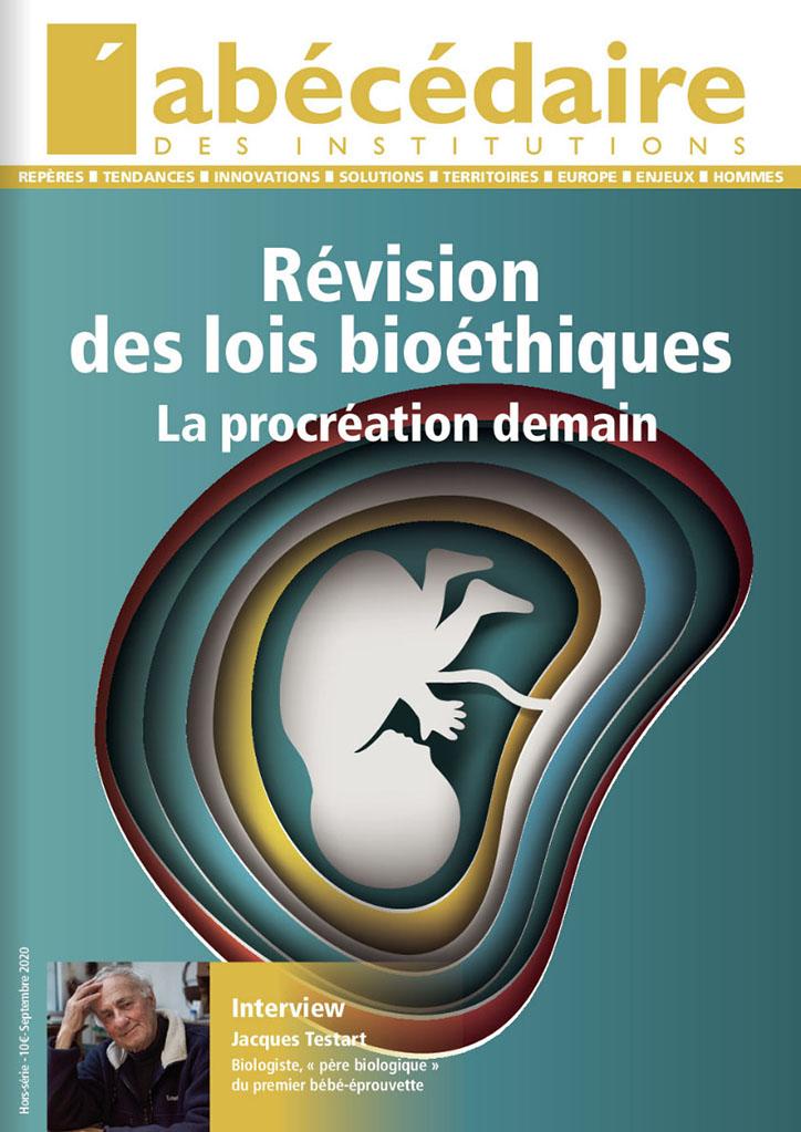 Révision des lois bioéthiques : La procréation demain
