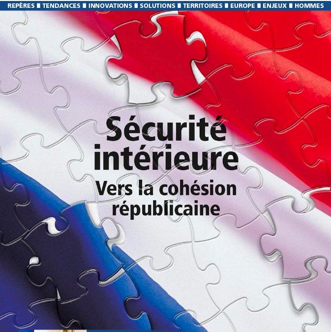 Sécurité intérieure: vers la cohésion nationale