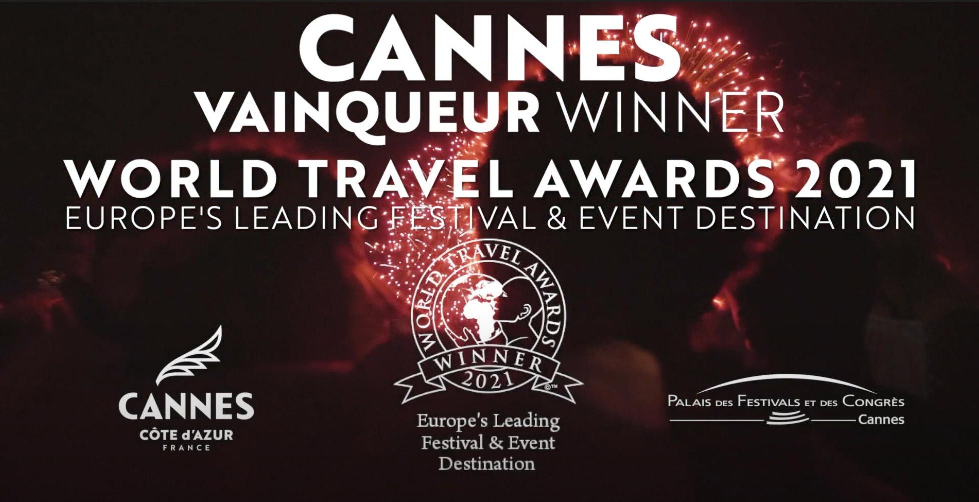CANNES gagnante des World Travel Awards™ 2021 en tant que première destination européenne pour les festivals et événements